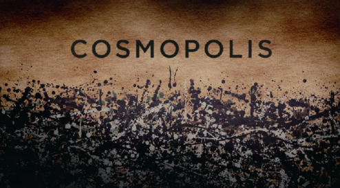 cosmopolis title card